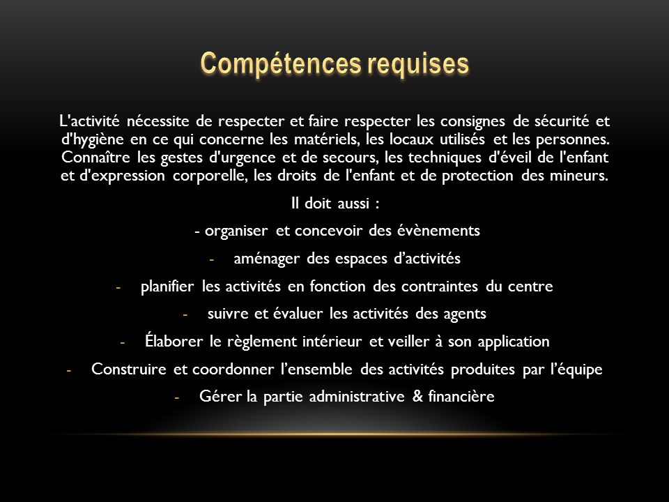 Compétences requises