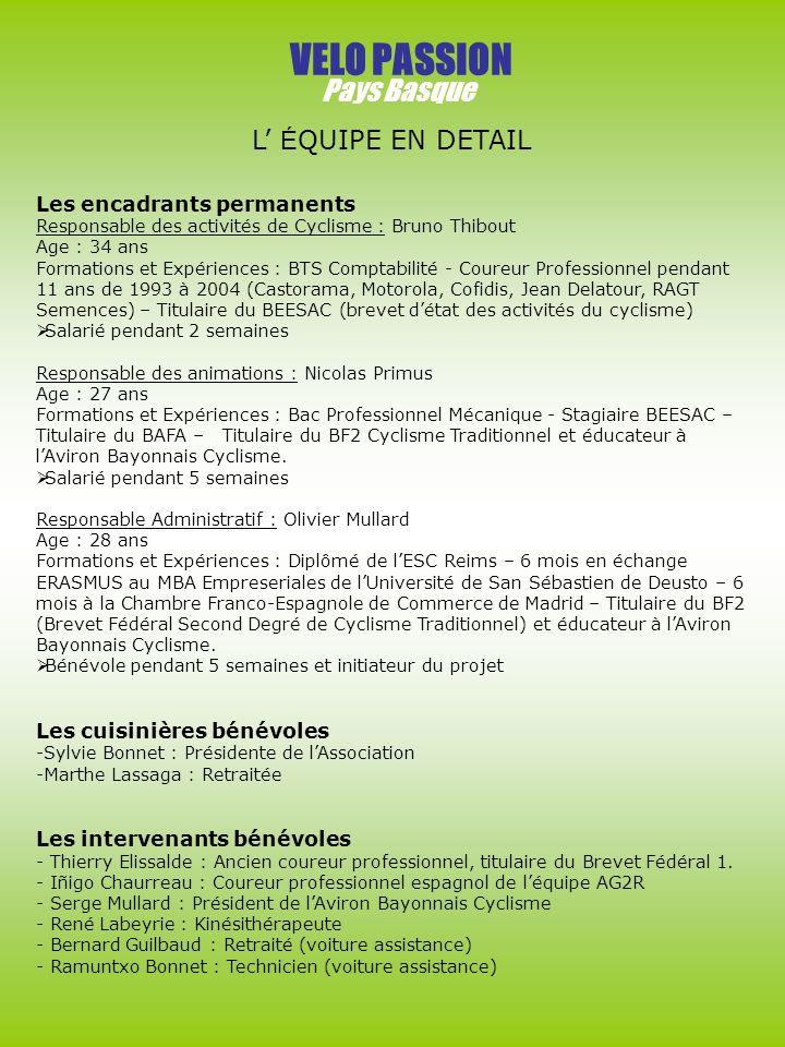 VELO PASSION Pays Basque L' ÉQUIPE EN DETAIL Les encadrants permanents