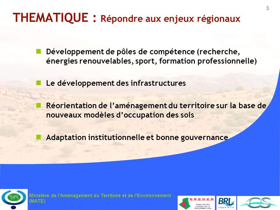 THEMATIQUE : Répondre aux enjeux régionaux
