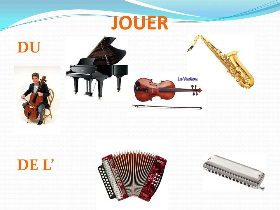 JOUER DU DE L'