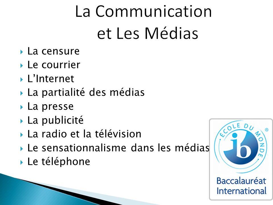 La Communication et Les Médias