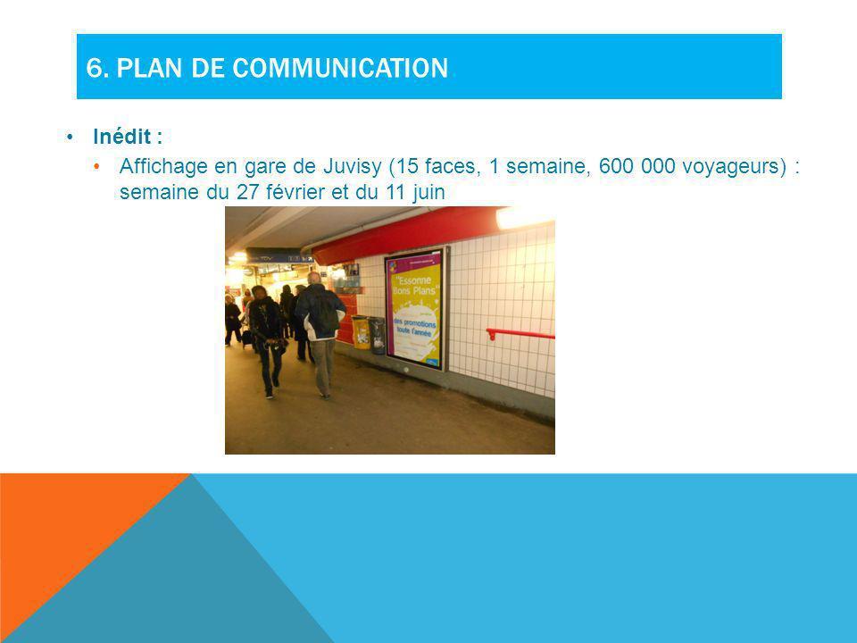 6. Plan de communication Inédit :