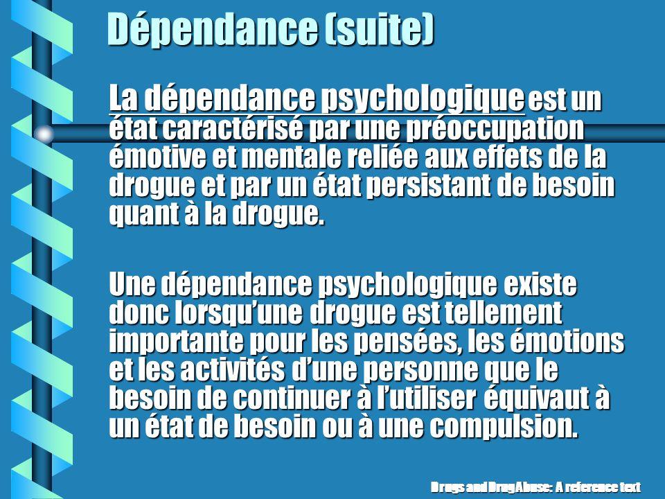 Dépendance (suite)