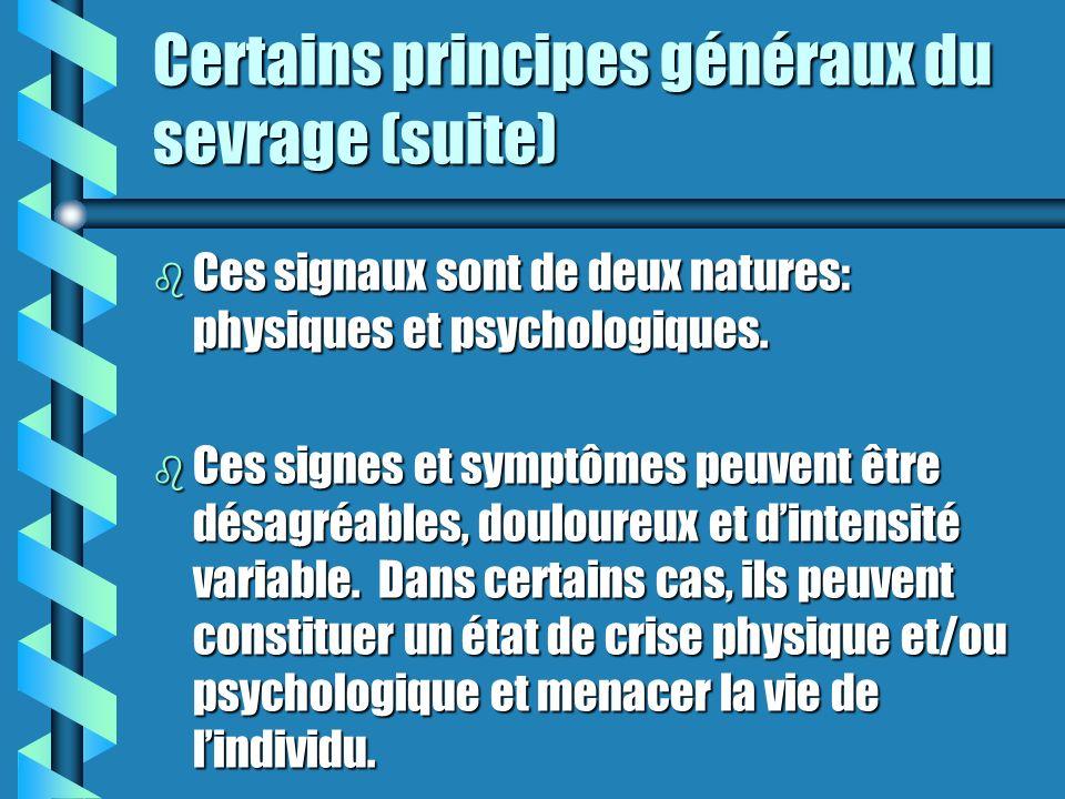 Certains principes généraux du sevrage (suite)