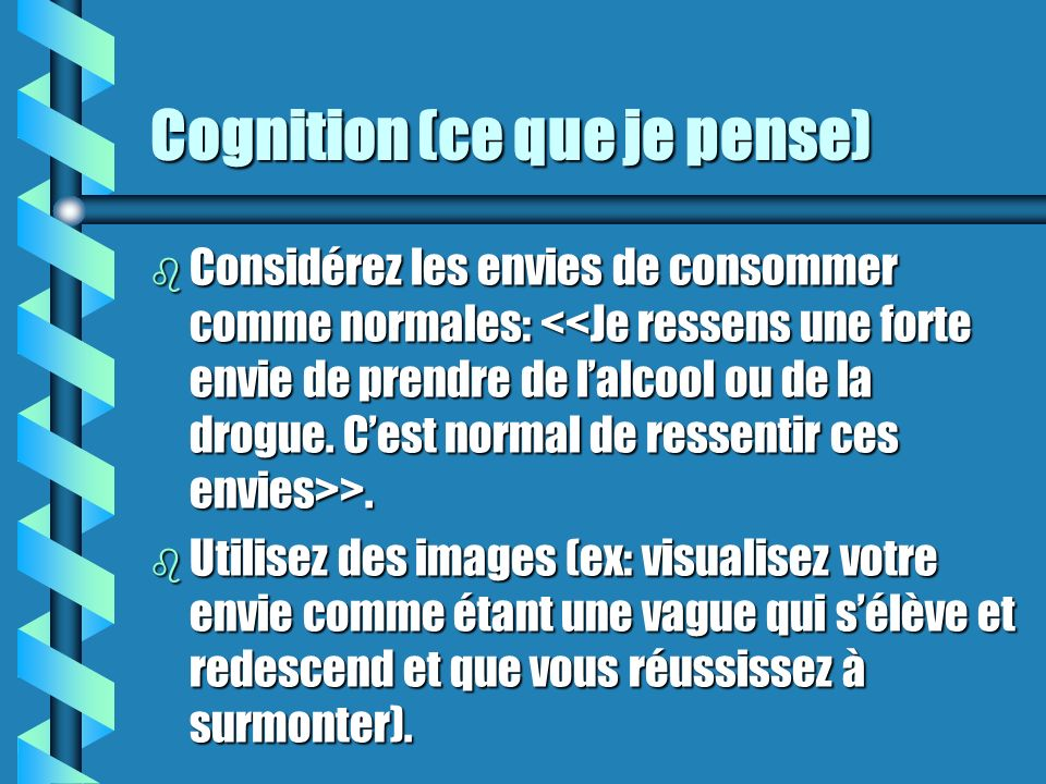 Cognition (ce que je pense)