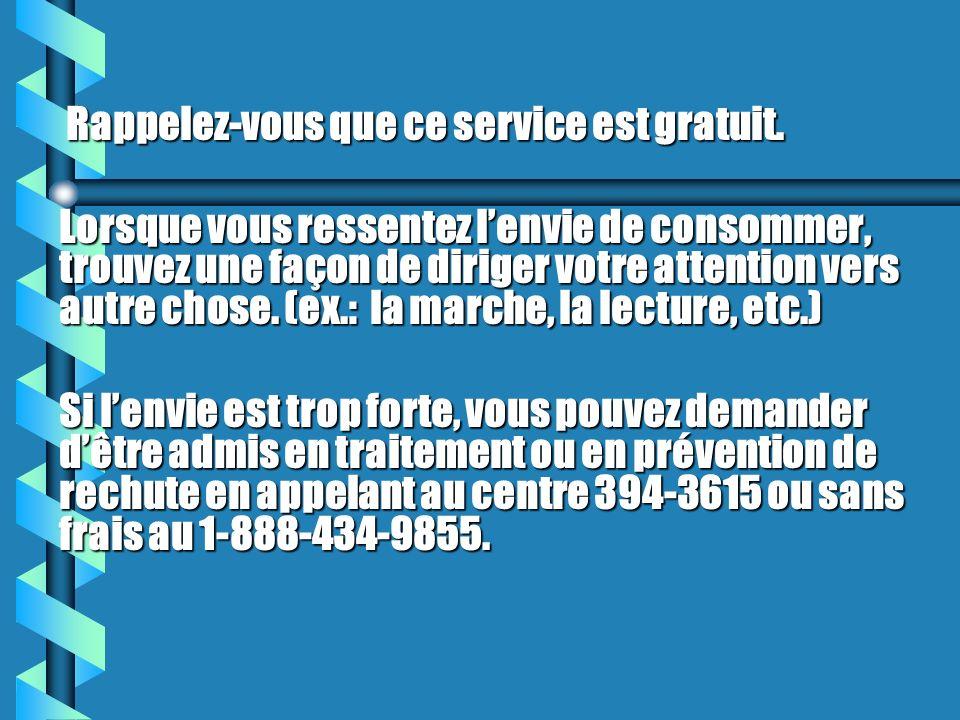 Rappelez-vous que ce service est gratuit.
