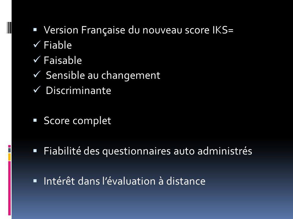 Version Française du nouveau score IKS= Fiable Faisable