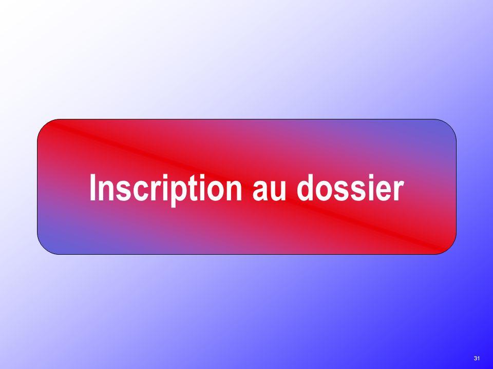 Inscription au dossier