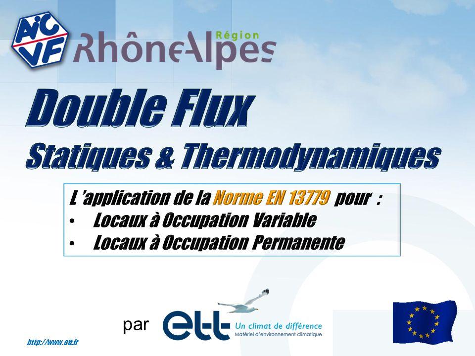 Double Flux Statiques & Thermodynamiques