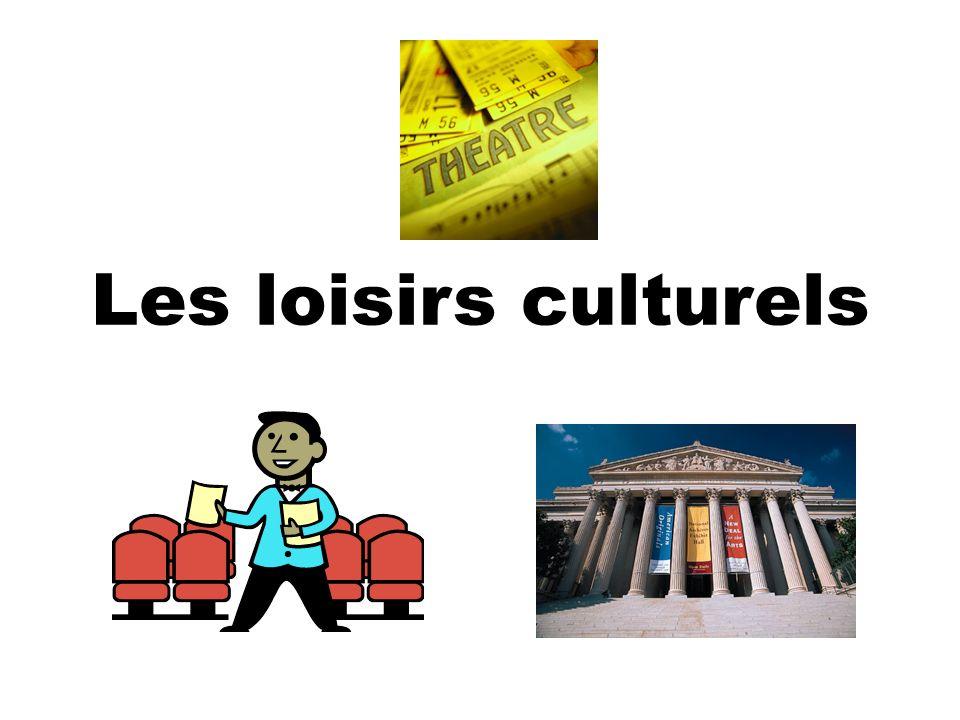 Les loisirs culturels