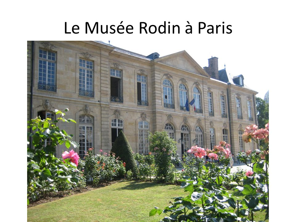 Le Musée Rodin à Paris