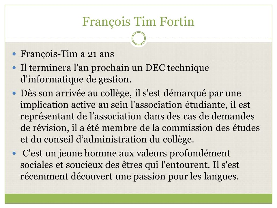 François Tim Fortin François-Tim a 21 ans