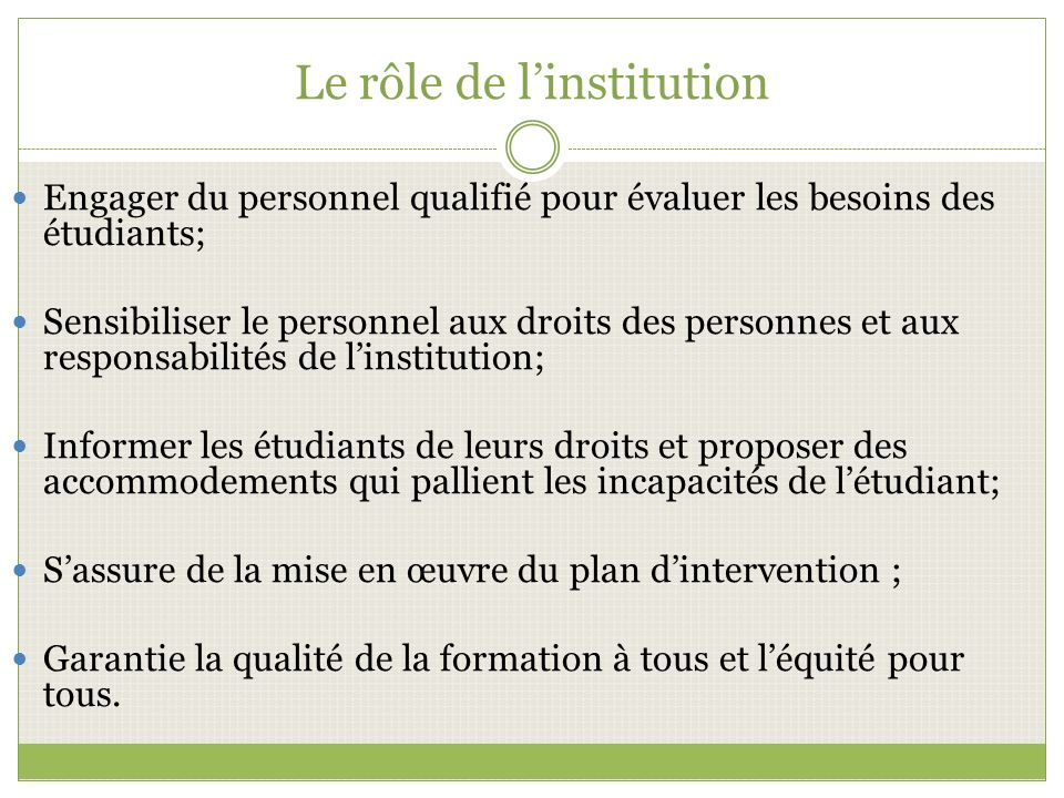 Le rôle de l'institution