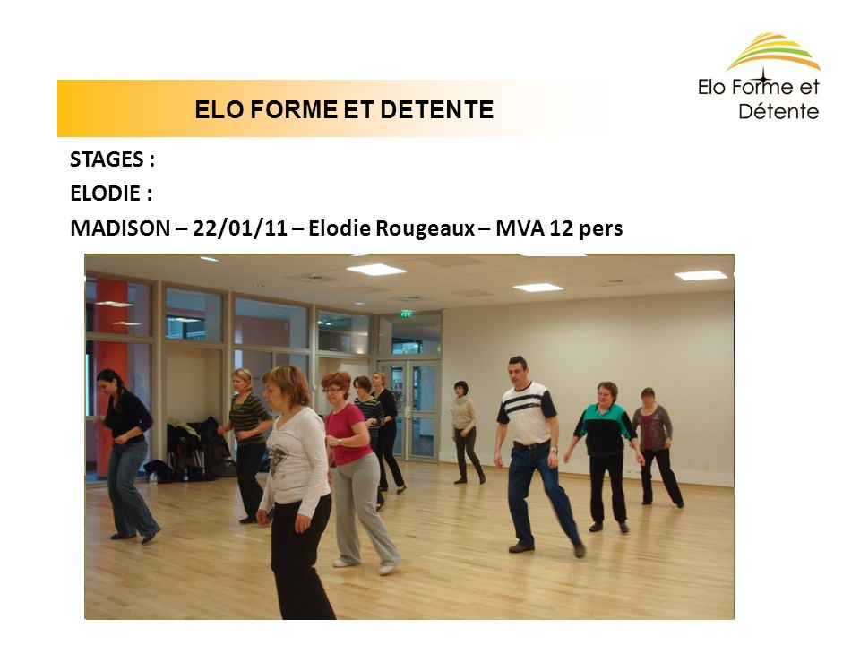 ELO FORME ET DETENTE STAGES : ELODIE :