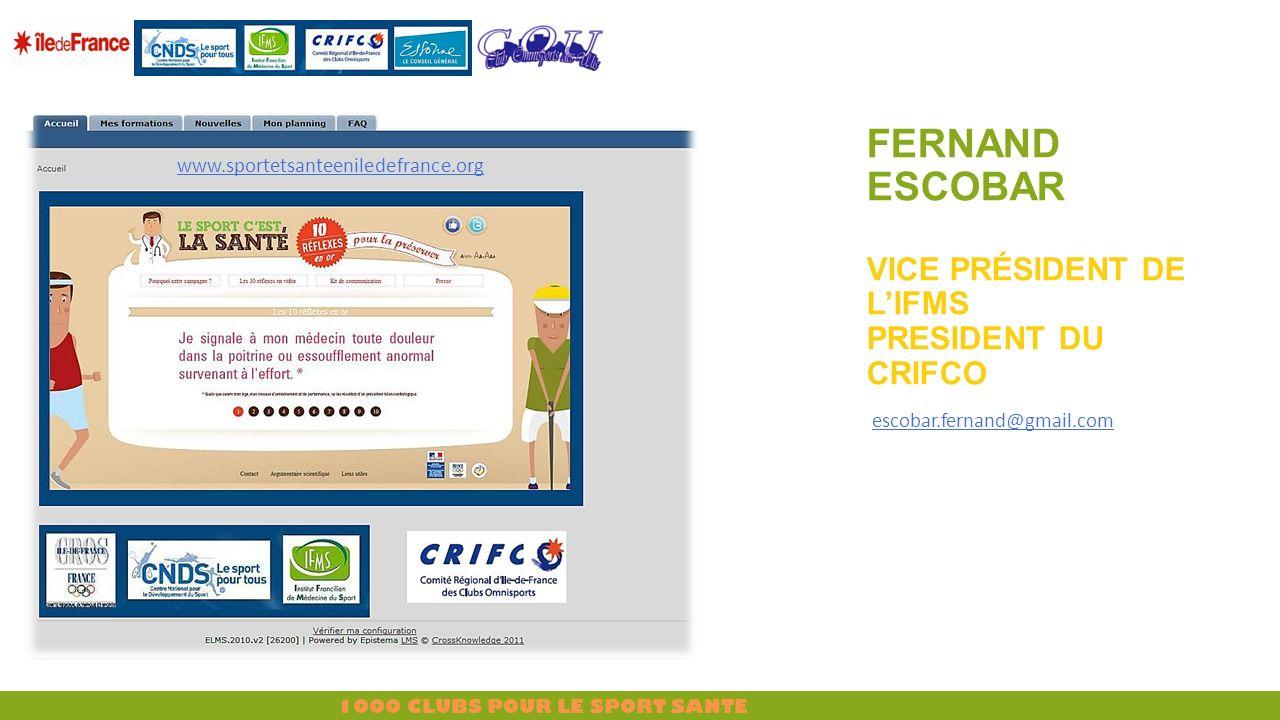 Fernand ESCOBAR Vice Président de l'IFMS President du CRIFCO