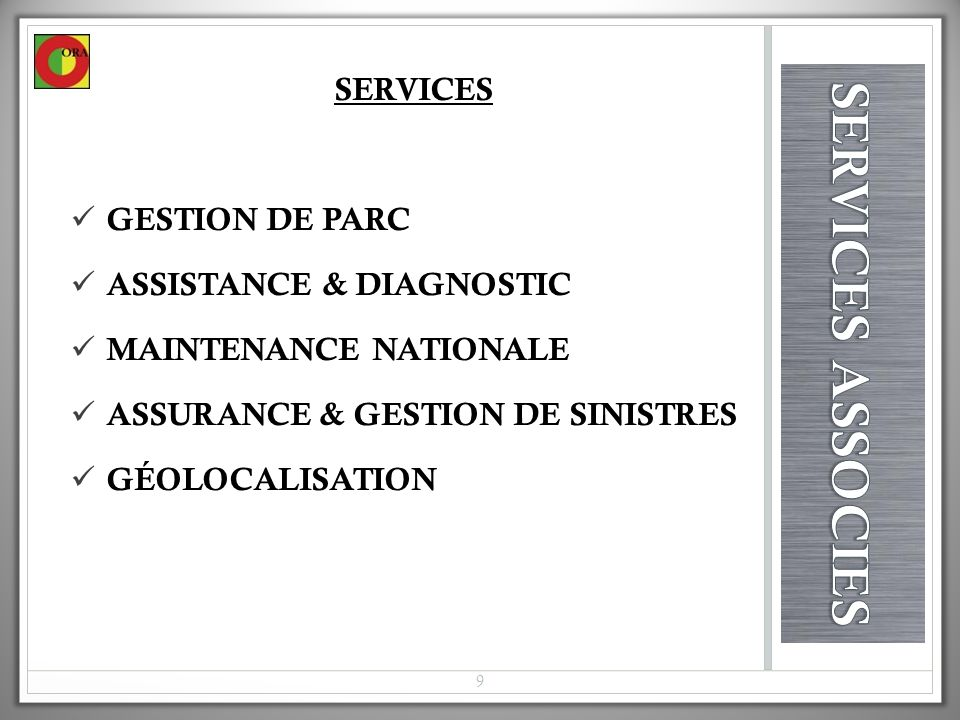 SERVICES ASSOCIES SERVICES Gestion de parc Assistance & diagnostic