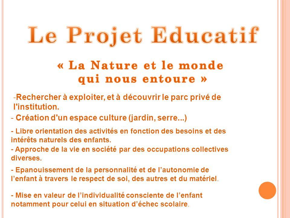 Le Projet Educatif « La Nature et le monde qui nous entoure »