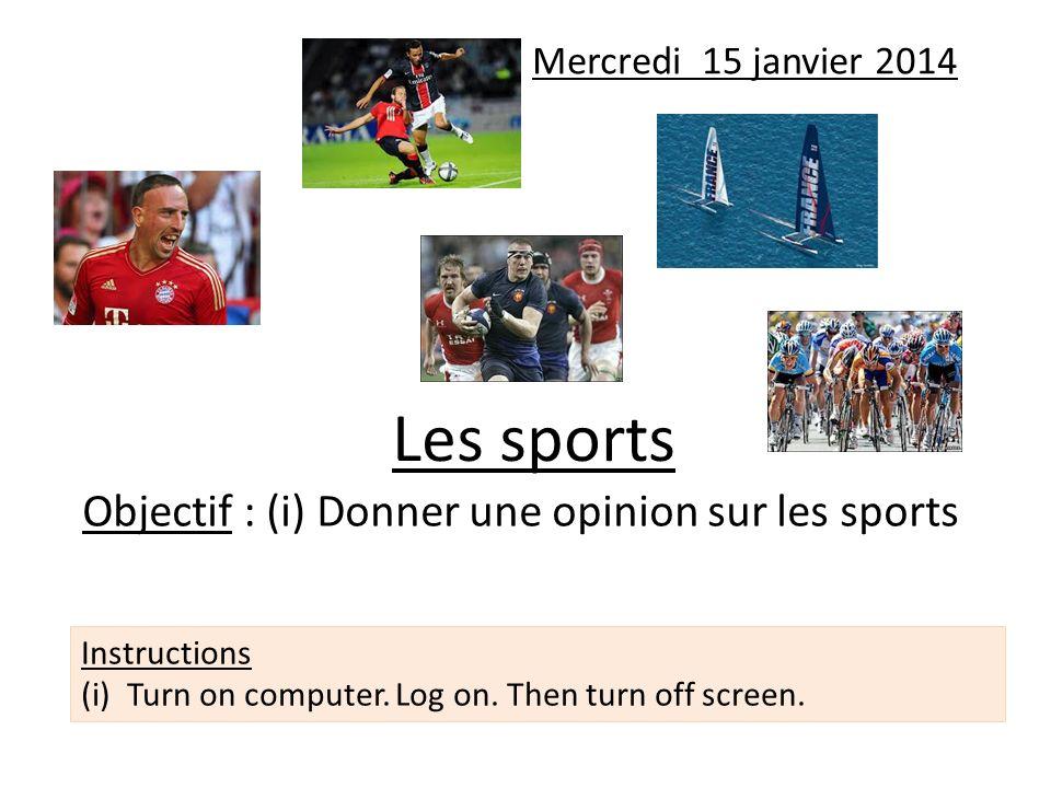Objectif : (i) Donner une opinion sur les sports