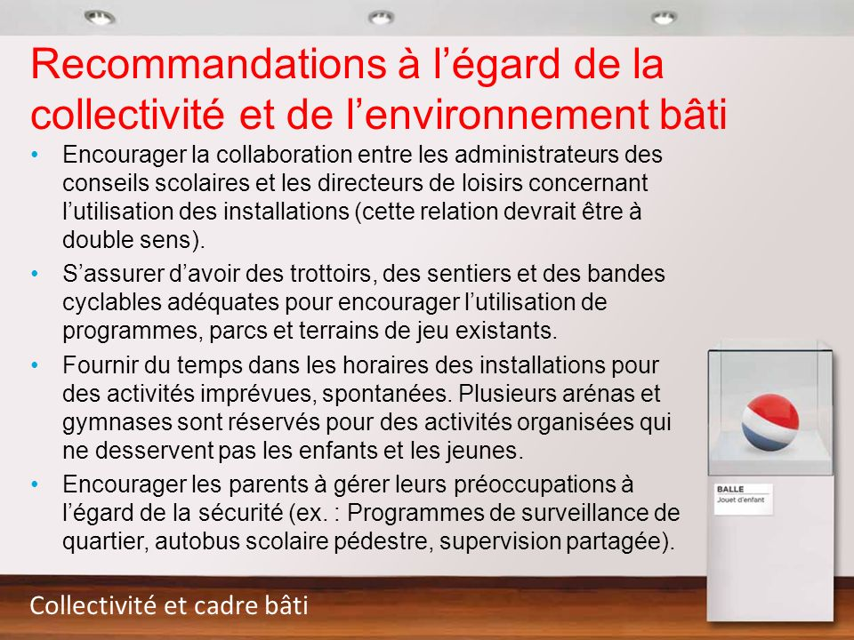 Recommandations à l'égard de la collectivité et de l'environnement bâti