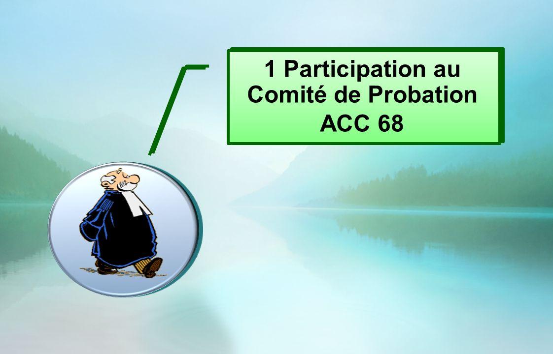 1 Participation au Comité de Probation