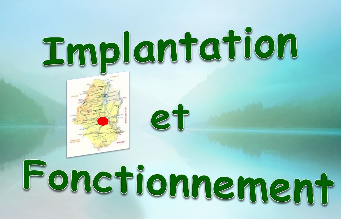 Implantation Fonctionnement