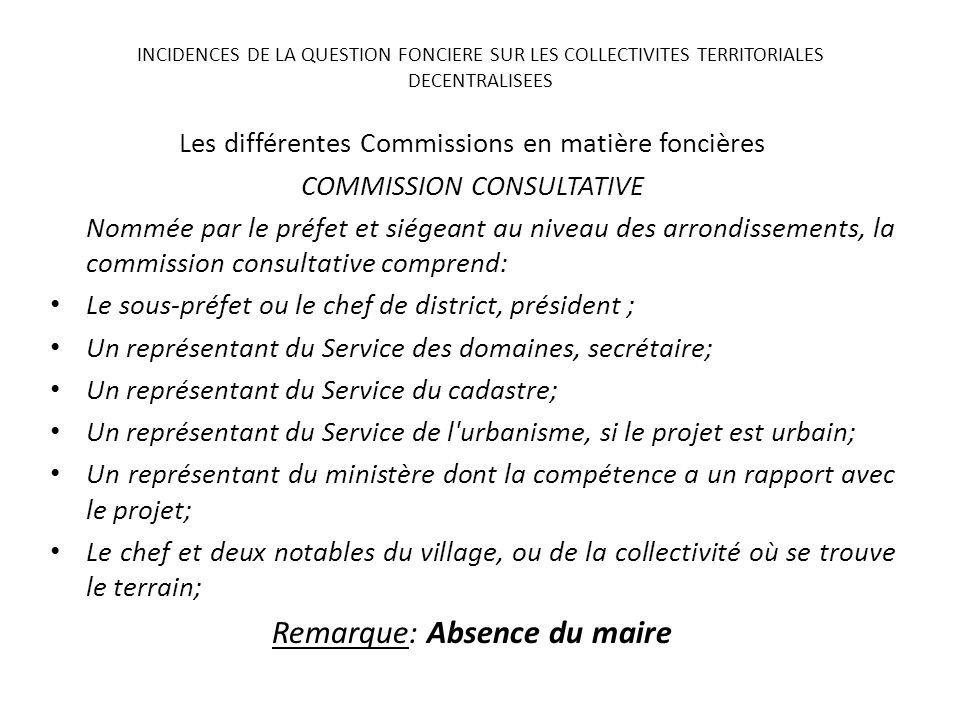 Remarque: Absence du maire