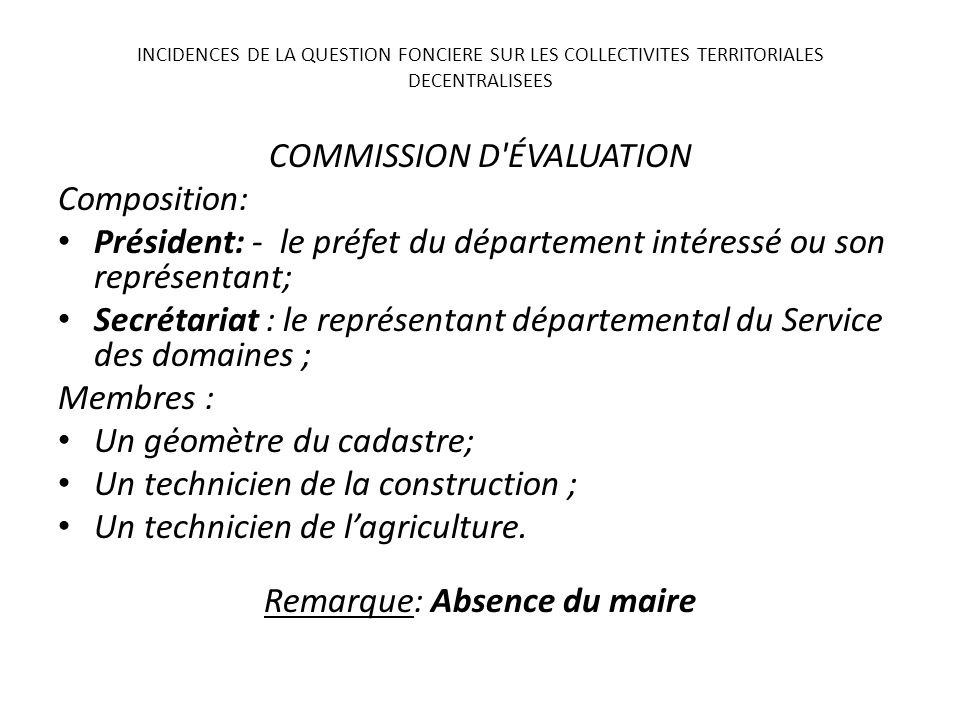 COMMISSION D ÉVALUATION Composition: