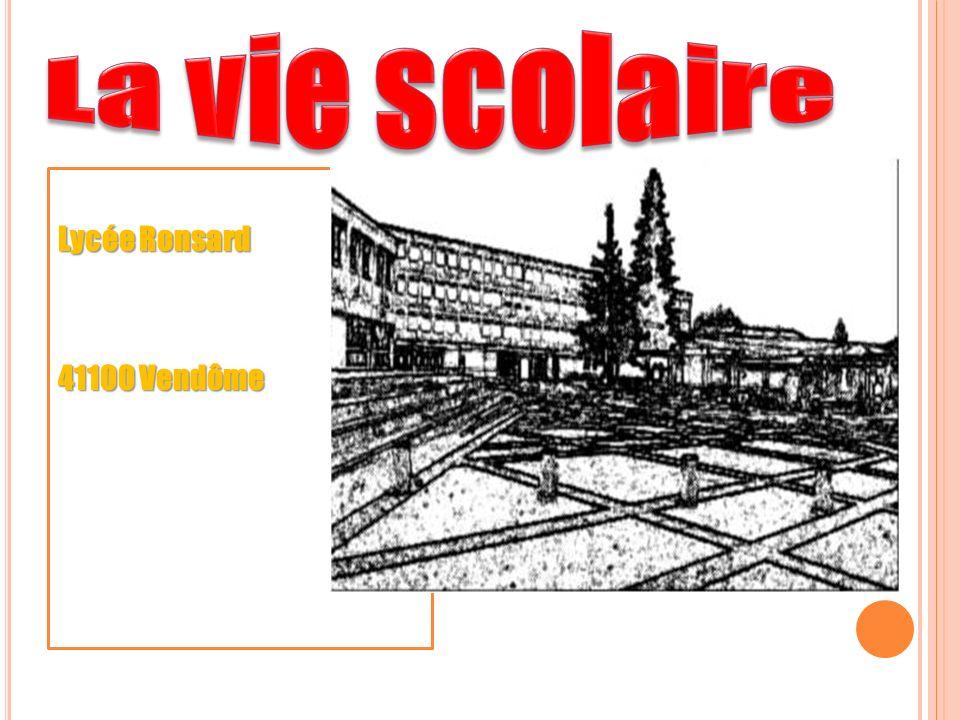 La vie scolaire Lycée Ronsard 41100 Vendôme