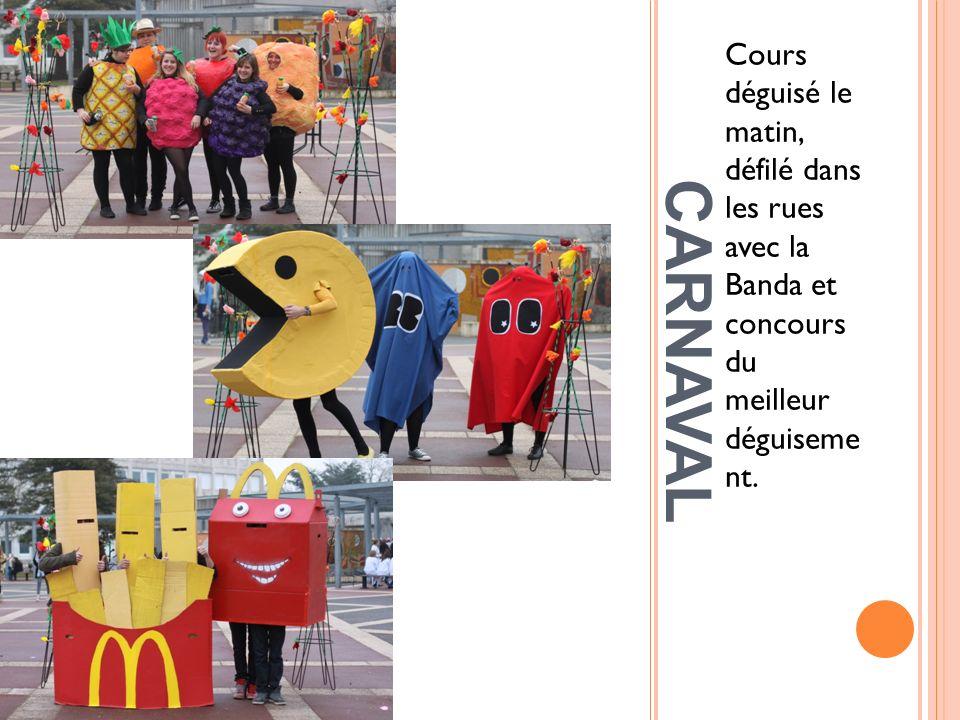 Cours déguisé le matin, défilé dans les rues avec la Banda et concours du meilleur déguiseme nt.