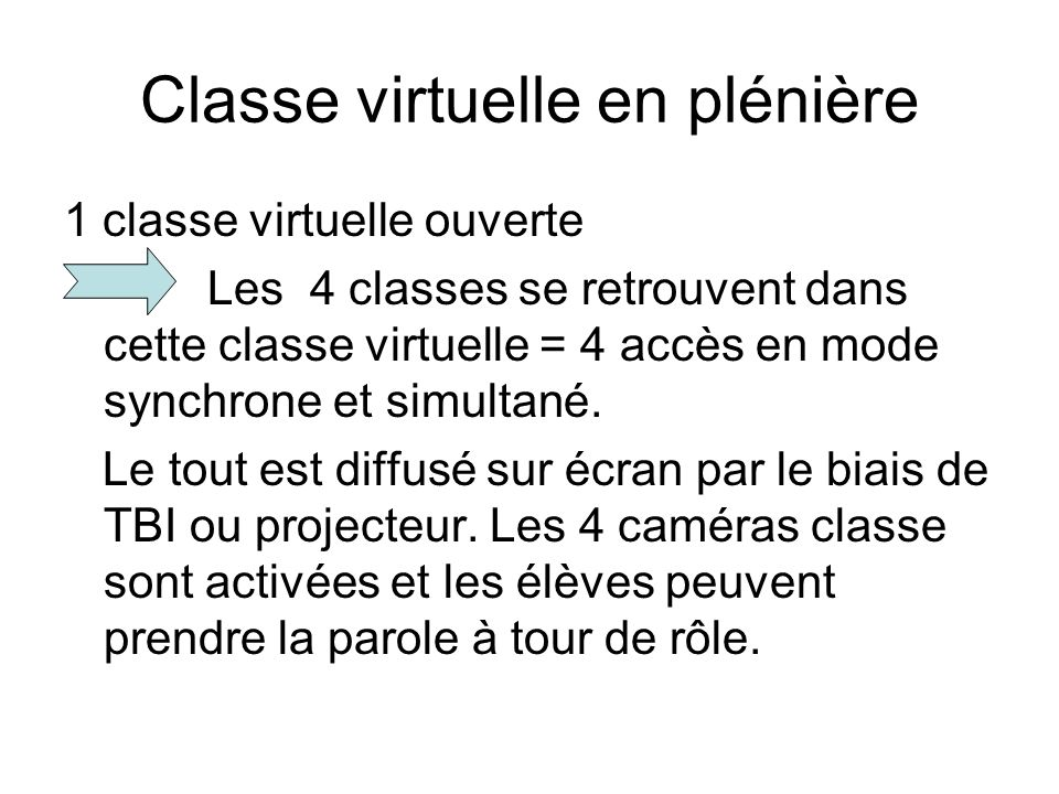 Classe virtuelle en plénière
