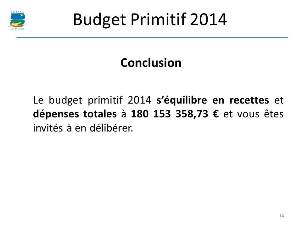 Budget Primitif 2014 Conclusion