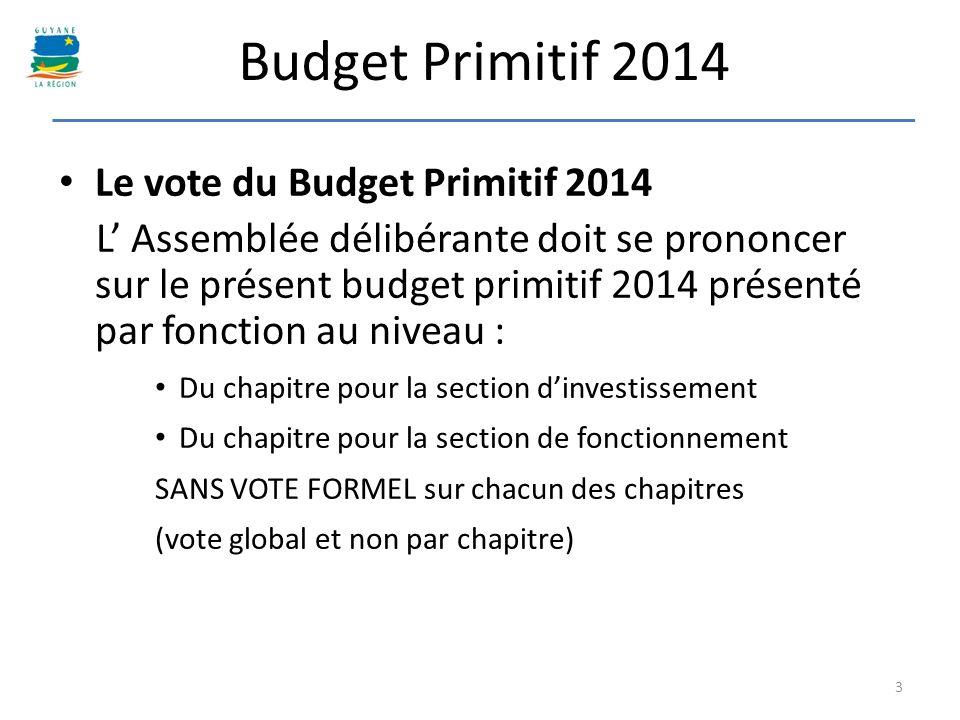 Budget Primitif 2014 Le vote du Budget Primitif 2014