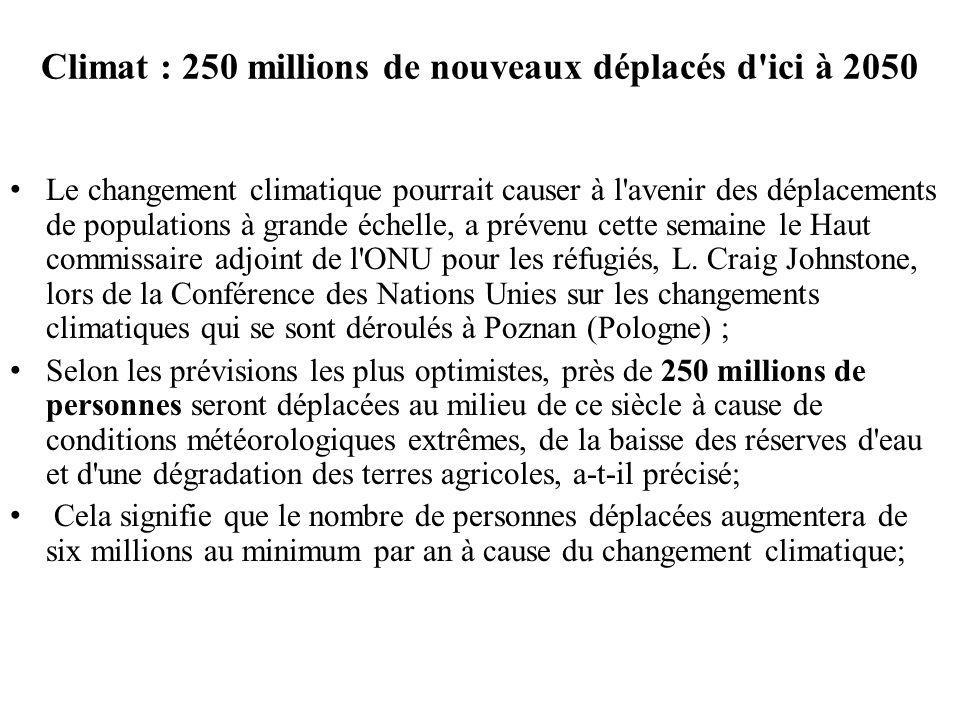 Climat : 250 millions de nouveaux déplacés d ici à 2050