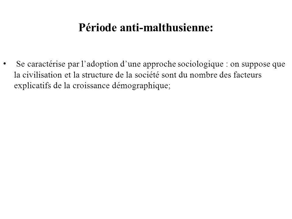 Période anti-malthusienne: