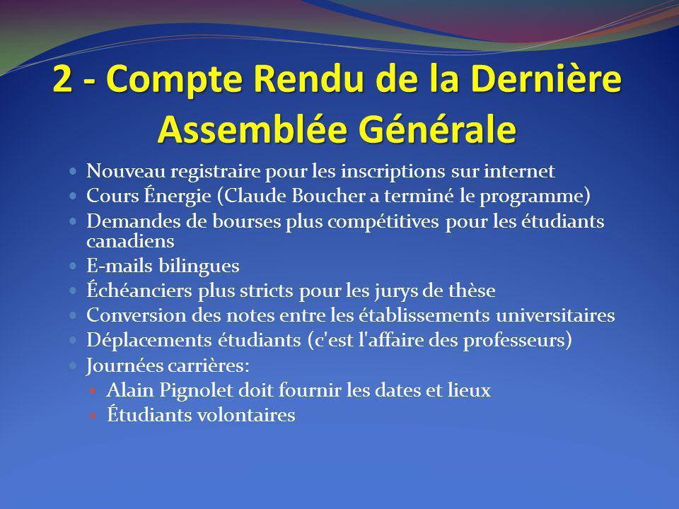 2 - Compte Rendu de la Dernière Assemblée Générale