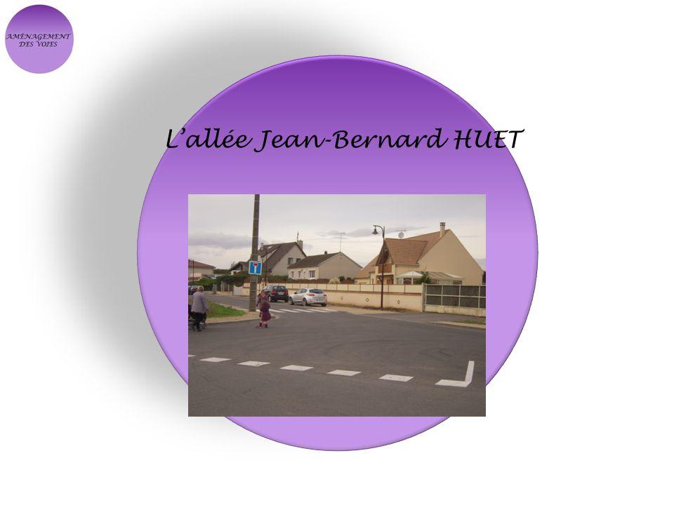 L'allée Jean-Bernard HUET