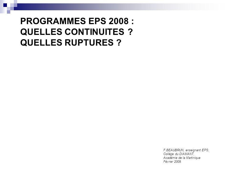 PROGRAMMES EPS 2008 : QUELLES CONTINUITES QUELLES RUPTURES