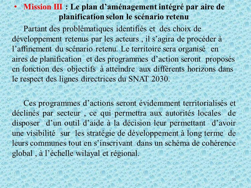 Mission III : Le plan d'aménagement intégré par aire de planification selon le scénario retenu