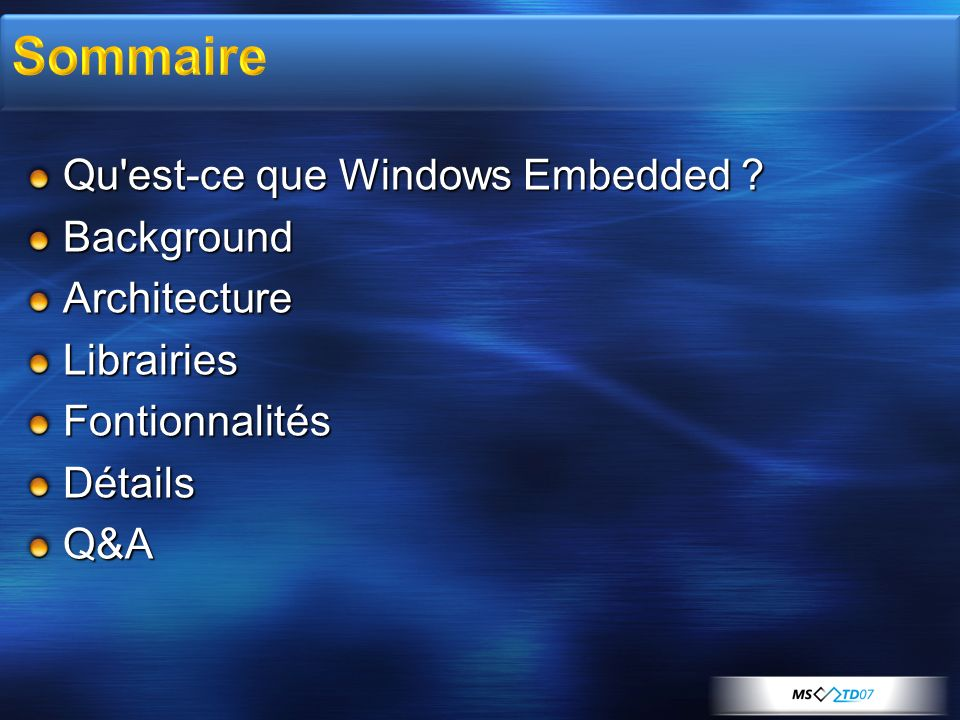 Sommaire Qu est-ce que Windows Embedded Background Architecture
