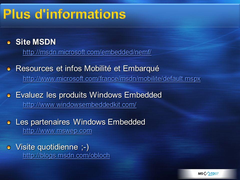 Plus d informations Site MSDN Resources et infos Mobilité et Embarqué