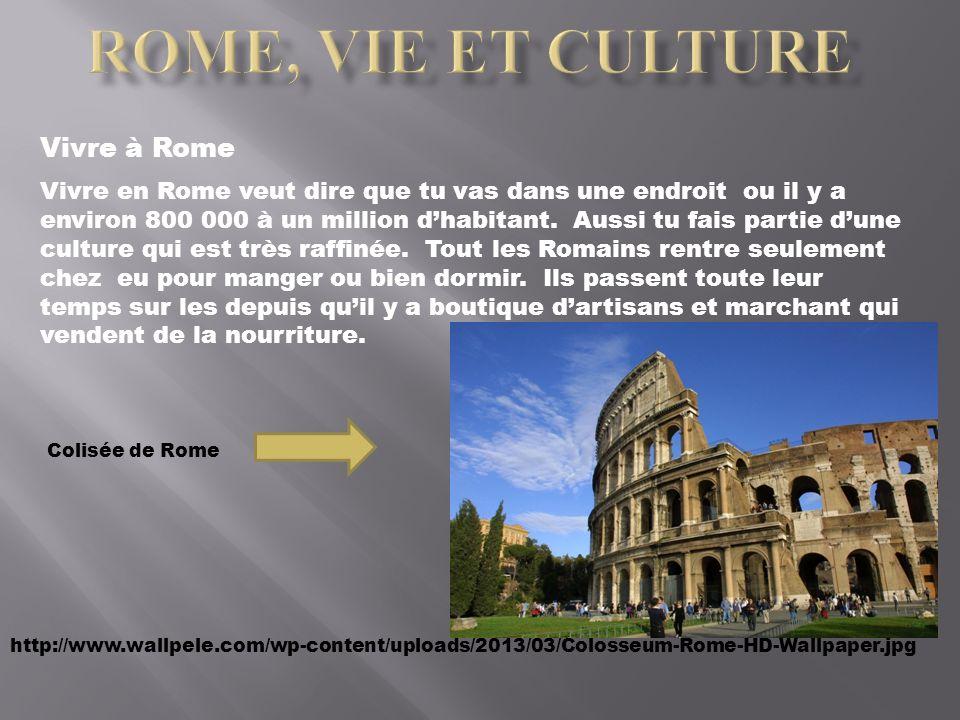 ROME, VIE ET culture Vivre à Rome