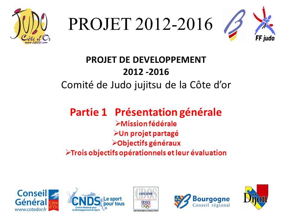 PROJET 2012-2016 Partie 1 Présentation générale