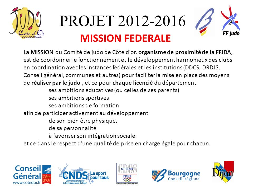 PROJET 2012-2016 MISSION FEDERALE