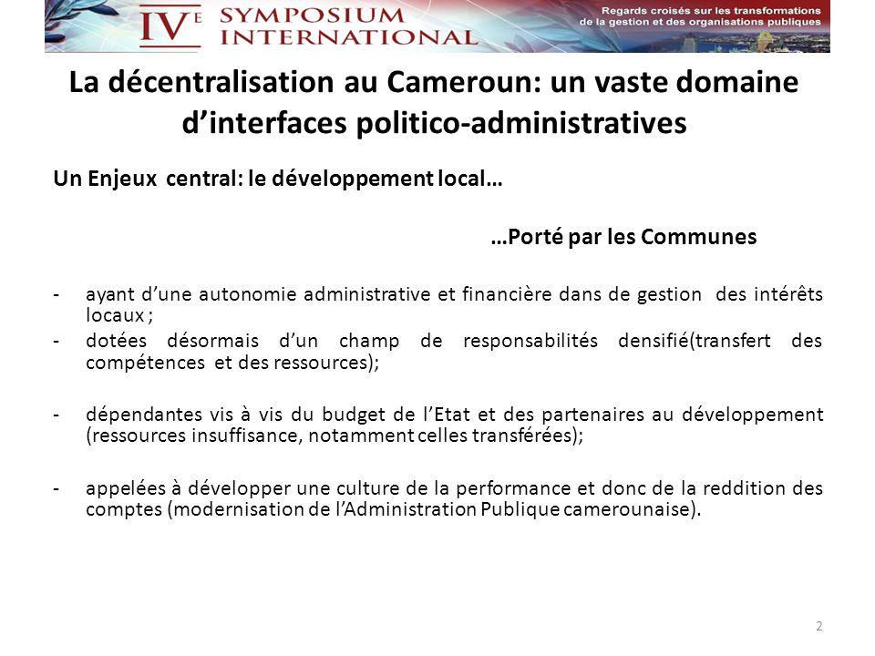 La décentralisation au Cameroun: un vaste domaine d'interfaces politico-administratives
