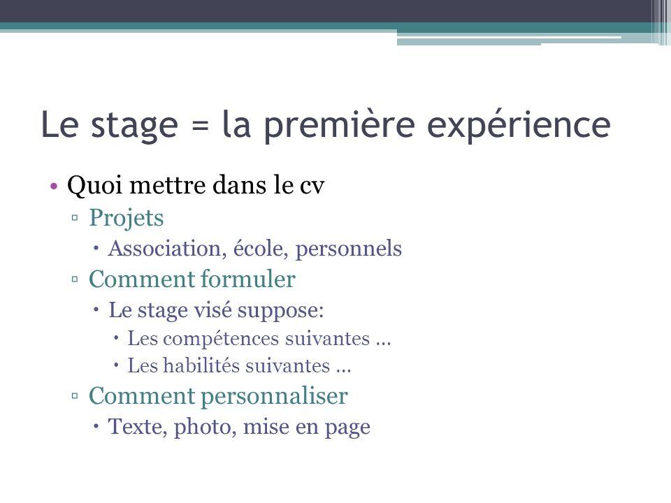 Le stage = la première expérience