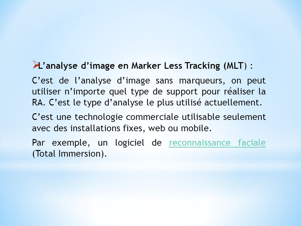 L'analyse d'image en Marker Less Tracking (MLT) :