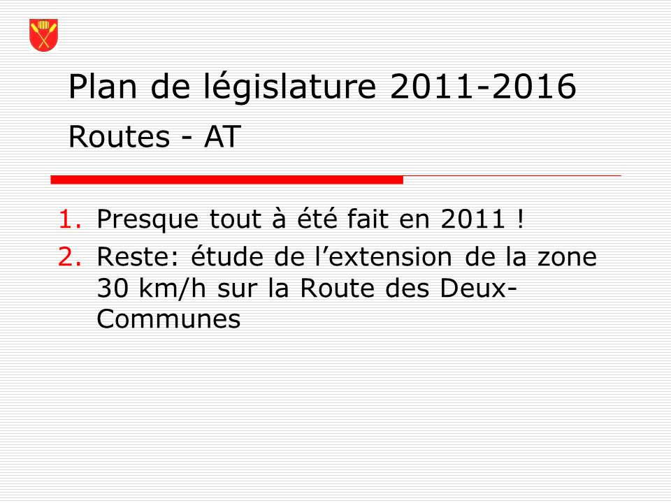 Plan de législature 2011-2016 Routes - AT