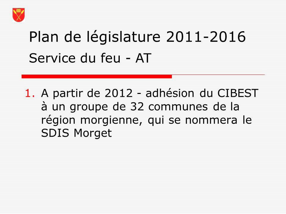 Plan de législature 2011-2016 Service du feu - AT
