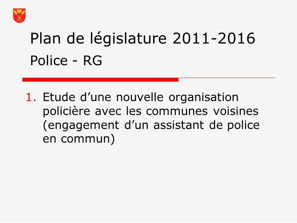 Plan de législature 2011-2016 Police - RG