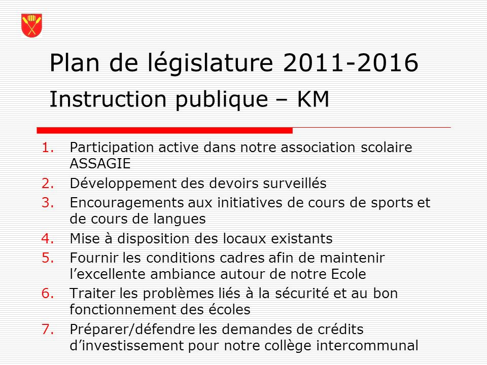Plan de législature 2011-2016 Instruction publique – KM